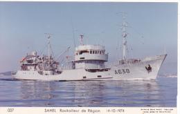 Bateau Marine Nationale Militaire A 638 Ravitailleurs De Regions Sahel 14-10-1974 Couleurs Marius Bar Equipage - Guerre