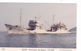 Bateau Marine Nationale Militaire A 638 Ravitailleurs De Regions Sahel 8-3-1976 Couleurs Marius Bar Equipage - Guerre