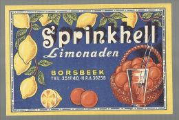"""-** BORSBEEK    **-   """"""""SPRINKHELL - Limonaden . """""""" - Borsbeek"""