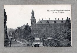41580     Belgio,    Charleroi  -  College  Du  Sacre-Coeur  Et  Rue  Du  Ravin,  NV - Charleroi