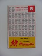 Calendarietto/calendario 1953/1954 Campionato Calcio SERIE A-B Divisione Nazionale. MOSQUITO Meccanica Garelli MILANO - Calendari