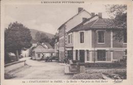 CHATEAUNEUF  LES BAINS Le Bordas  Vue Prise Du Petit Rocher - Autres Communes