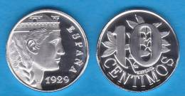 ESPAÑA / SPAIN  / Alfonso XIII 10 Céntimos 1.929 PROOF Cy.:17587 SC/UNC   T-DL-10.101 Cana. - [ 1] …-1931 : Royaume