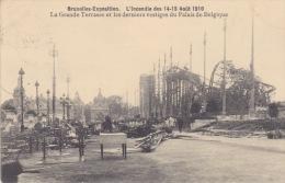 Bruxelles. - Exposition . L'Incendie Des 14-15 Août 1910 .- La Grande Terrasse Et Les Derniers Vestiges Du Palais De Bel - Expositions Universelles