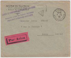 19131 Premier Essai De Liaison Aérienne NIORT PARIS NIORT 8-5 1930 Lettre TAXEE Ch Commerce Et Aéro-Club Des Deux-Sèvres - Postmark Collection (Covers)