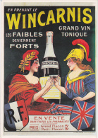 Cp Pub Publicité Replique Affiche Grand Vin Tonique Wincarnis En Pharmacie N°3 Ed Diffusion 3000 - Advertising