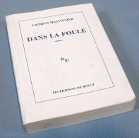 Dans La Foule Horrible Des Hommes / René Béhaine / Édition Originale GRASSET De 1934,  N°4 Sur Tirage Total De 195 Exemp - Cultuur