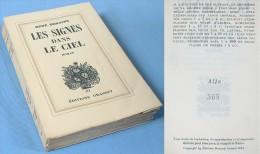 Les SIGNES Dans Le CIEL /  René Béhaine / Éditions Grasset De 1935 / Numéroté 568 - Cultuur