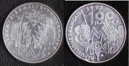 """SUPERBE---PIECE 100 FRANCS ARGENT 1995 """" 8 Mai 1945 """"---ETAT : SUP - France"""