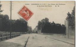 77 CHAMPS LA PLACE DU CHATEAU ET LA RUE DE PARIS - Other Municipalities