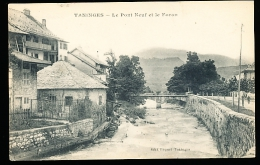 74 TANINGES / Le Pont Neuf Et Le Foron / - Taninges