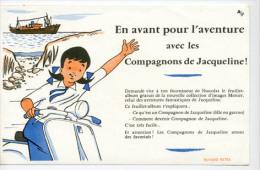 Buvard   EN Avant Pour L´aventure Avec Les Compagnons De Jacqueline - Papel Secante