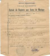 Ville D´ Amiens Extrait D Acte De Mariage De 1908 De George Poiré ( Resistant )  F.T.P.F   Etat Francais Rayé Remplace - Manuscripten