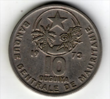 MAURITANIE - 10 OUGUIYA - 1973 - Mauritania