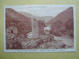 SAINT GUILHEM LE DESERT. Les Ruines Du Vieux Moulin De L'Hérault. - Other Municipalities