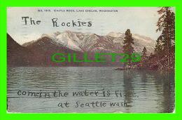 LAKE CHELAN, WA - CASTLE ROCK - TRAVEL IN 1907  LOWMAN & HANFORD CO - - Autres