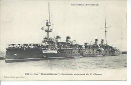 """3231 - LA """" MARSEILLAISE """" CROISEUR CUIRASSE DE 1ère CLASSE ( BATEAU MARINE DE GUERRE ) - Guerre"""