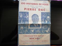 Recueil De 100 Histoires De Fous,racontées Par PIERRE DAC-No  62 (Nouvelle Edition) - Vieux Papiers