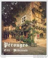 Livre Sur Pérouges, Cité Médiévale - 01 Ain - Rhône-Alpes - Rhône-Alpes