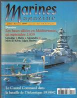 Marines Magazine N°16 Février 1999 Les Bases Alliées En Méditerranée En Septembre 1939 - Zeitungen & Zeitschriften