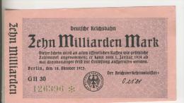 Deutsches Reich -- Reichsbanknote Während Der Inflationszeit V. 1923 10 Milliarden Mark-D.Reichsbahn (1811) - [ 3] 1918-1933 : Weimar Republic