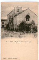 DEPT 13 ; Arles ;  Chapelle Des Penitents (moyen Age ) Pas Courante - Arles