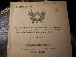 Ferrovia  Dalla Stazione Di Ciampino A Nemi   (Roma) - Interessante Decreto  Del 1875 - Vedi 4 Foto - Decreti & Leggi