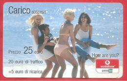 ITALIA - VODAFONE - RICARICARD - RICARICA - CARICO SOSPESO - How Are You? - SCAD. DICEMBRE  2008 - 25 EURO - Italy