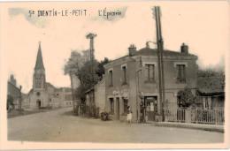 Carte Postale Ancienne De SAINT QUENTIN LE PETIT - France
