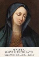Beata Vergine Maria Regina Di Tutti I Santi - Parrocchia Di S. Giovanni Battista, Imola - Santini