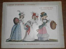 A Pygmalion – Carnet D'Artiste – 5ème Fascicule – Les Fourrures (Aujourd'hui Et Autrefois) - Catalogues