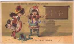 Chromo  Les Fractions école Tableau Chocolat Guérin - Trade Cards