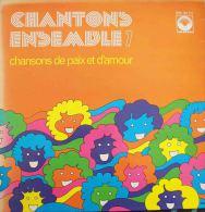 """33T Vinyle - CHANTONS ENSEMBLE - """"Chansons De Paix Et D´Amour"""" - Gospel & Religiöser Gesang"""