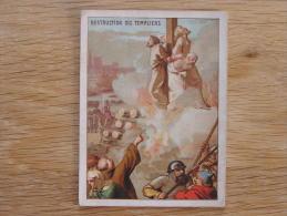 DESTRUCTION DES TEMPLIERS  Chromo Enseignement Patriotique Par L´ Image Trading Card Chromos - Chromos
