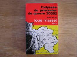 L ODYSSEE DU PRISONNIER DE GUERRE 30362 STALAG 2C Masset  World War 2 1940 1945 Déportation Allemagne 40 45 - Cultural