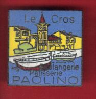 30301-Pin's .Boulangerie Pâtisserie Paolino, Le Cros . Cagnes-sur-Mer.signé Baudino Nice. - Ciudades