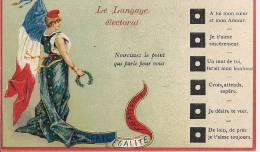 CPA Le langage �lectoral Libert� �galit� fraternit� politique humour marianne Union postale universelle