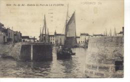 ILE DE RE -17- ENTREE DU PORT DE LA FLOTTE - Ile De Ré