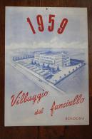 1959 CALENDARIO DEL VILLAGGIO DEL FANCIULLO DI BOLOGNA - - Calendari