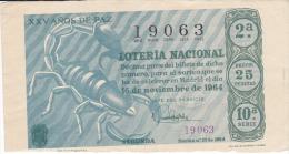 """Billete De 1964  Zodiaco -Escorpion--""""25 AÑOS DE PAZ"""" - Billetes De Lotería"""