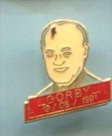 Pin´s  -  Gorby 19/08/1991 - Russie - Gorbatchev - Zonder Classificatie