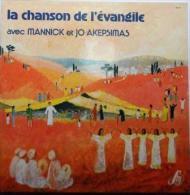 """33T - MANNICK & JO AKEPSIMAS """"La Chanson De L'Evangile"""" - Gospel & Religiöser Gesang"""