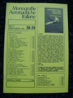 MONOGRAFIE AERONAUTICHE ITALIANE N 38/39  FEBBRAIO/MARZO  1983 - Motori