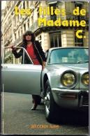 LES FILLES DE MADAME C. Caresse Roman Photo érotique Pour Adultes Libertin Illustré Photos Couleur Jane Alson - Erotik