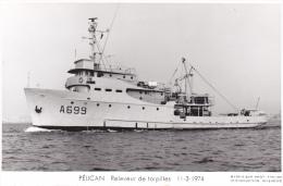 Bateau Marine  Militaire France  A 669 Pelican Releveur De Torpilles  11-3-1974  Proue  Marius Bar + Equipage - Guerre