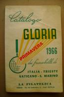 PBW/16 Catalogo GLORIA 1966 Francobolli ITALIA-TRIESTE-VATICANO-S .MARINO - Italia