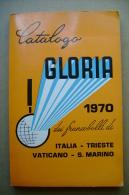 PBW/17 Catalogo GLORIA 1970 Francobolli ITALIA-TRIESTE-VATICANO- S.MARINO - Italia