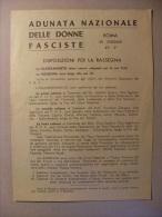 Adunata Nazionale Delle Donne Fasciste ROMA XV/1937. Disposizioni Per La Rassegna. - Advertising