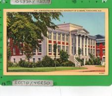 TUSCALOOSA ADMINISTRATION BUILDING UNIVESITY - Tuscaloosa