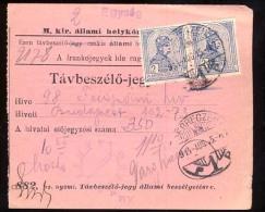 Hungary     DEBRECZEN    1914.   Telephonic - Ticket    Telefonische - Ticket     TELEPHONE RECEIPT   Tavbeszelo - Jegy - Télégraphes